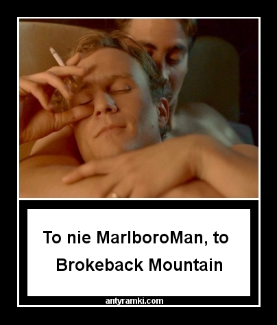 Brokeback Mountain   To nie MarlboroMan, to Brokeback Mountain