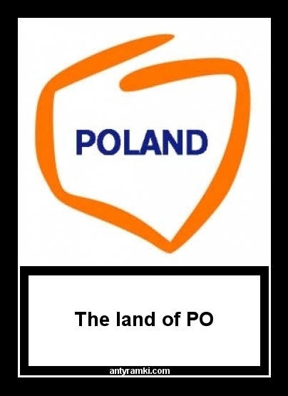 Poland    - The land of PO